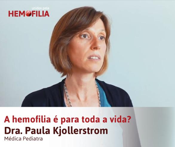 A hemofilia é para toda a vida?
